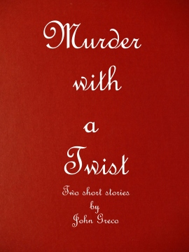 Murder with a Twist Book Cover Final-001